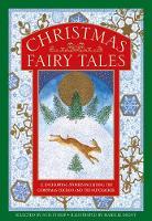 Christmas Fairy Tales: 12 enchanting stories including The Christmas Cuckoo and The Nutcracker (Hardback)