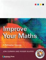 Improve Your Maths: A Refresher Course (Paperback)