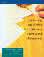 Researching and Writing Dissertations in Business and Management (Paperback)