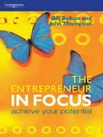 The Entrepreneur in Focus: Achieve Your Potential (Paperback)