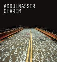 Abdulnasser Gharem - Art of Survival (Hardback)