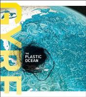 Gyre: the Plastic Ocean (Hardback)