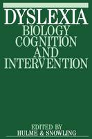 Dyslexia: Biology, Cognition and Intervention - Exc Business And Economy (Whurr) (Paperback)