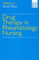 Drug Therapy in Rheumatology Nursing (Paperback)