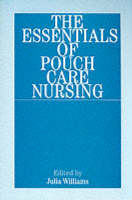 The Essentials of Pouch Care Nursing (Paperback)