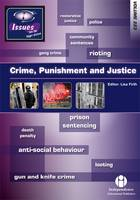 Crime, Punishment and Justice - Issues Series Vol. 223 (Paperback)