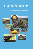 Land Art: A Television Documentary (DVD)