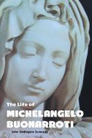 The Life of Michelangelo Buonarroti - Painters (Paperback)
