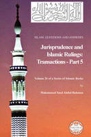 Islam: Questions And Answers - Jurisprudence and Islamic Rulings: Transactions - Part 5 (Paperback)