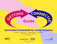 Getting Connected Guide: Curriculum Framework for Social Inclusion