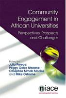 Community Engagement in African Universities: Perspectives, Prospects and Challenges (Paperback)
