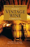 Michael Broadbent's Pocket Vintage Wine Companion (Hardback)