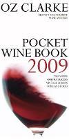 Oz Clarke Pocket Wine Book 2009 (Hardback)