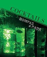 Cocktails with Bompas & Parr (Hardback)