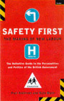 Safety First: Making of New Labour (Paperback)