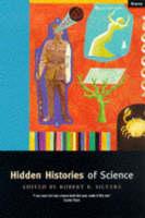 Hidden Histories of Science (Paperback)