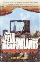 The Meadowlands: Wilderness Adventures On The Edge Of New York City (Paperback)