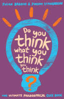 Do You Think What You Think You Think? (Paperback)