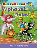 Alphabet Tales - Letterland Picture Books S. (Paperback)