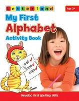 My First Alphabet Activity Book: Develop Early Spelling Skills - My First Activity Bk. 3 (Paperback)