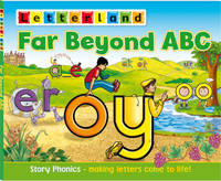Far Beyond ABC: Story Phonics - Making Letters Come to Life! (Paperback)