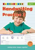 Handwriting Practice: Joining Letter Shapes Together 3 (Paperback)