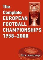 The Complete European Football Championships 1958-2000 (Paperback)