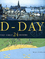 D-Day: The First 24 Hours (Hardback)