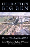 Operation Big Ben: The Anti-V2 Spitfire Missions 1944-45 (Paperback)