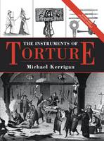 The Instruments of Torture (Hardback)