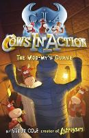 Cows in Action 2: The Moo-my's Curse - Cows In Action (Paperback)