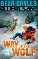 Mission Survival 2: Way of the Wolf - Mission Survival (Paperback)