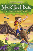 Magic Tree House 1: Valley of the Dinosaurs - Magic Tree House (Paperback)