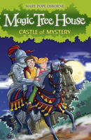 Magic Tree House 2: Castle of Mystery - Magic Tree House (Paperback)
