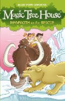 Magic Tree House 7: Mammoth to the Rescue - Magic Tree House (Paperback)