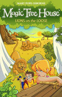 Magic Tree House 11: Lions on the Loose - Magic Tree House (Paperback)