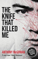The Knife That Killed Me (Paperback)
