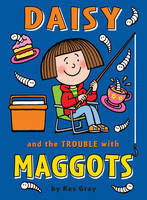 Daisy and the Trouble with Maggots - Daisy Fiction (Paperback)