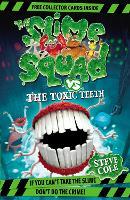 Slime Squad Vs The Toxic Teeth: Book 2 - Slime Squad (Paperback)