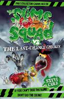 Slime Squad Vs The Last Chance Chicken: Book 6 - Slime Squad (Paperback)