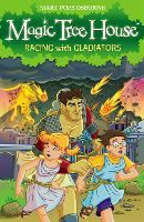Magic Tree House 13: Racing With Gladiators - Magic Tree House (Paperback)