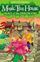 Magic Tree House 14: Palace of the Dragon King - Magic Tree House (Paperback)