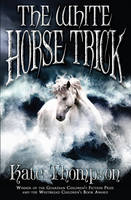 The White Horse Trick - The New Policeman Trilogy (Paperback)