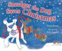 Smudger The Dog Saves Christmas (Paperback)