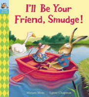 I'll be Your Friend, Smudge! (Paperback)