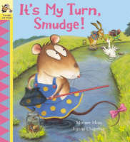 It's My Turn, Smudge! (Paperback)