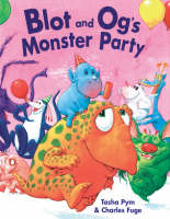 Blot and Og's Monster Party (Paperback)