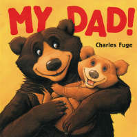 My Dad! (Paperback)