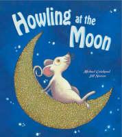 Howling at the Moon (Hardback)
