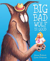 Big Bad Wolf is Good (Paperback)